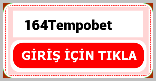 164Tempobet