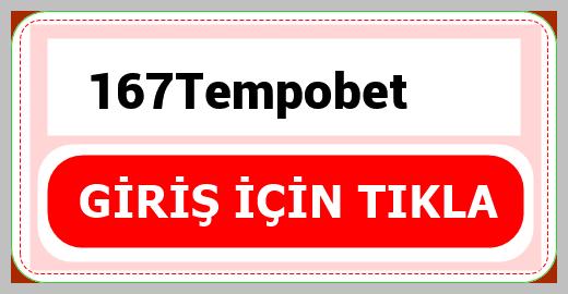 167Tempobet