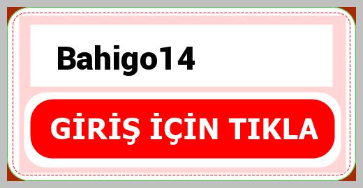 Bahigo14