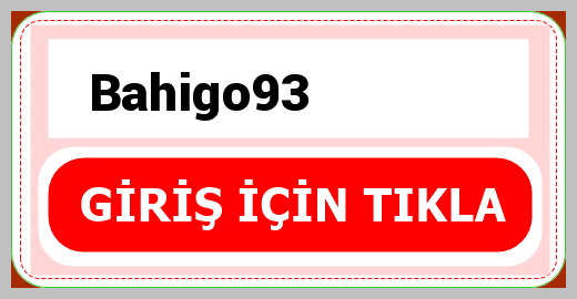 Bahigo93