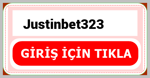 Justinbet323