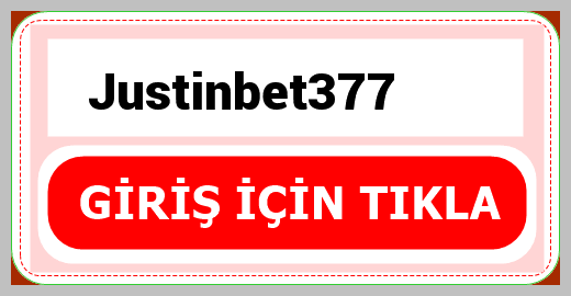 Justinbet377