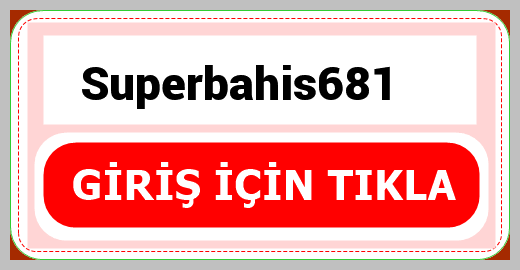 Superbahis681