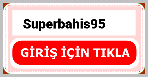 Superbahis95