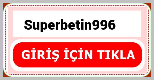 Superbetin996