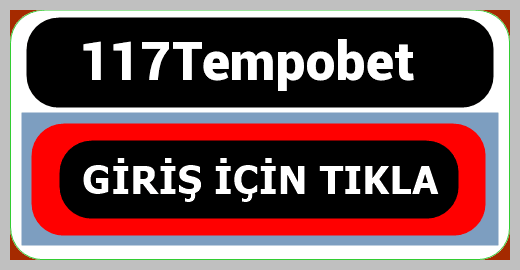117Tempobet