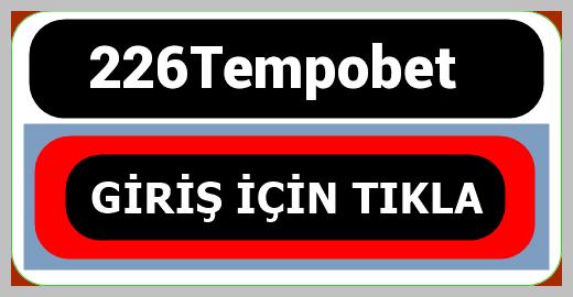 226Tempobet