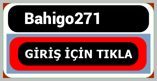 Bahigo271