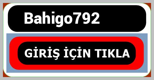 Bahigo792