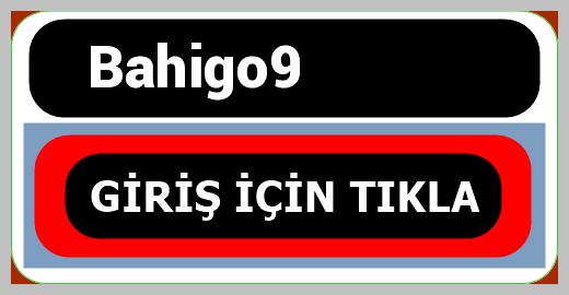 Bahigo9