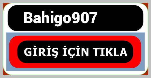 Bahigo907