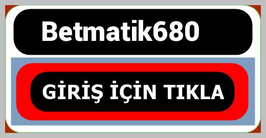 Betmatik680