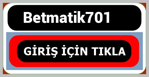 Betmatik701