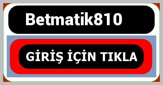 Betmatik810