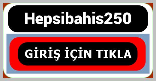 Hepsibahis250