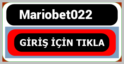 Mariobet022