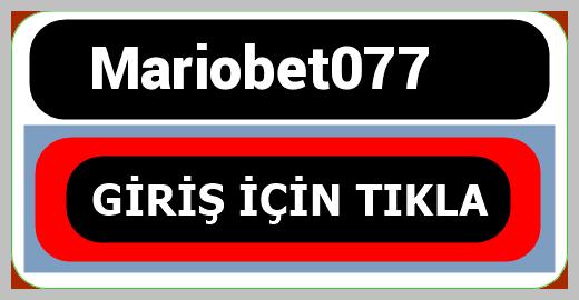 Mariobet077