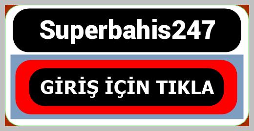 Superbahis247
