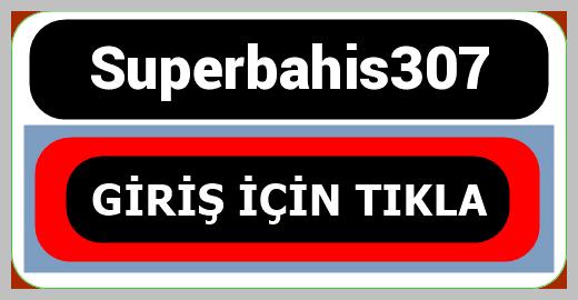 Superbahis307