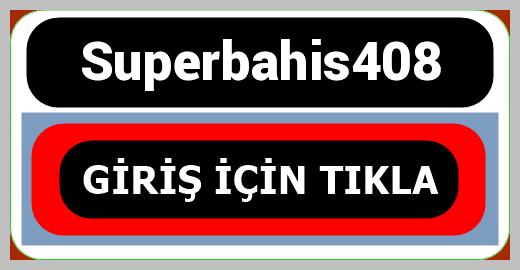 Superbahis408