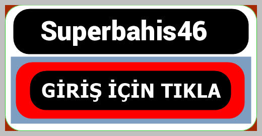 Superbahis46
