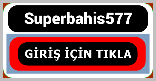 Superbahis577