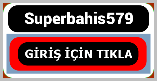 Superbahis579