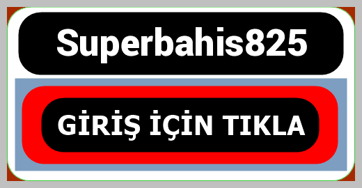 Superbahis825