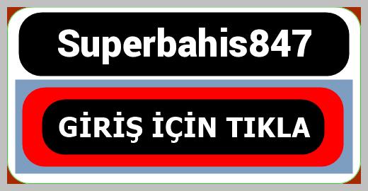 Superbahis847