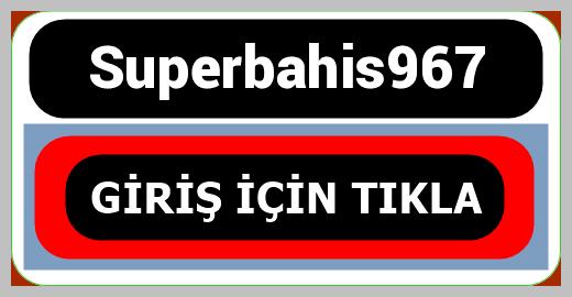 Superbahis967