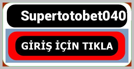 Supertotobet0401