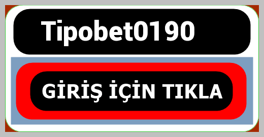 Tipobet0190
