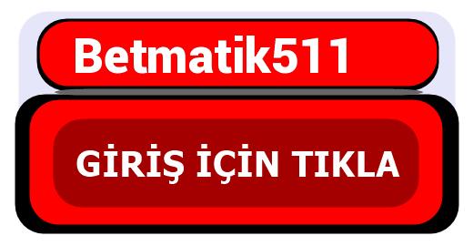 Betmatik511