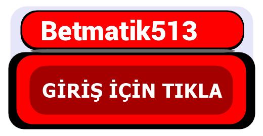 Betmatik513
