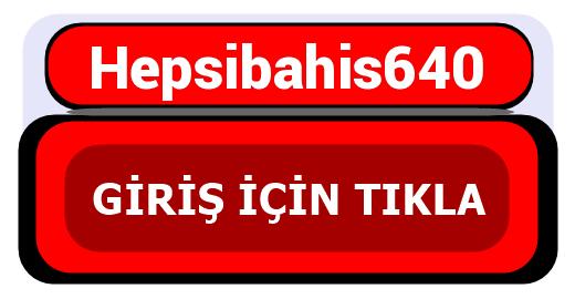 Hepsibahis640