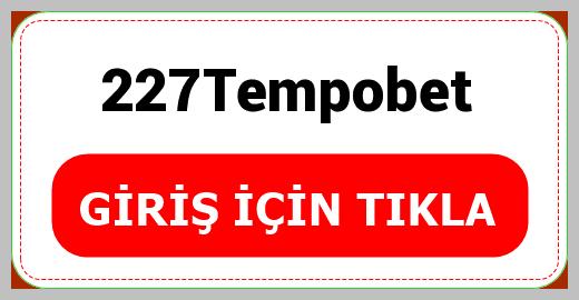 227Tempobet