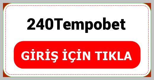 240Tempobet