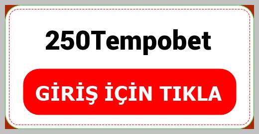 250Tempobet