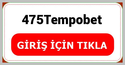475Tempobet