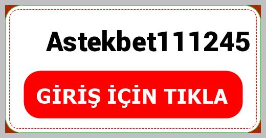 Astekbet111245