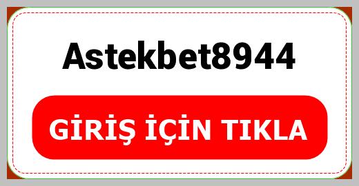 Astekbet8944