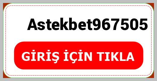 Astekbet967505