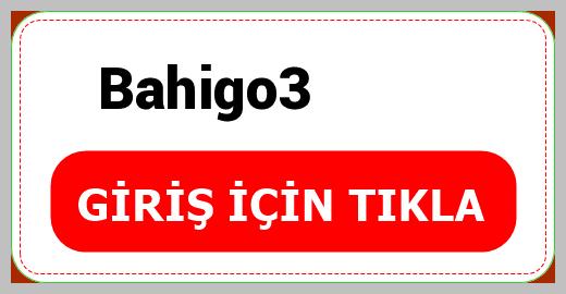 Bahigo3