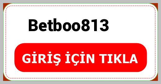 Betboo813