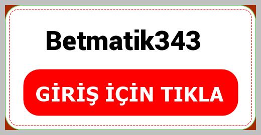 Betmatik343