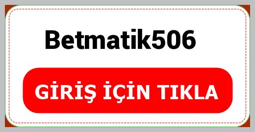 Betmatik506