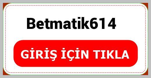 Betmatik614