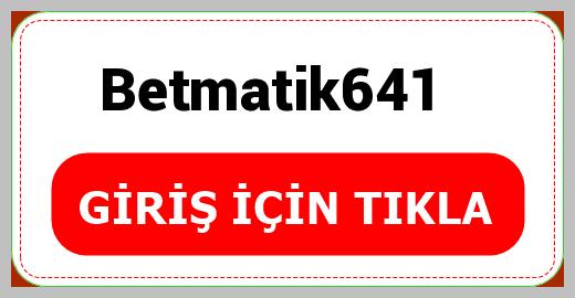 Betmatik641