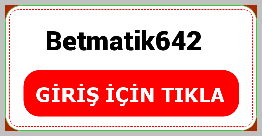 Betmatik642
