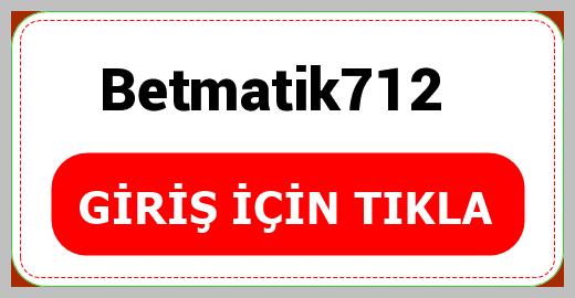 Betmatik712